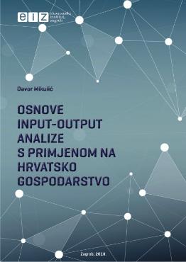 The Basics of Input-Output Analysis with Application to Croatian Economy